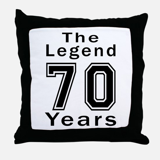 70 Legend Birthday Designs Throw Pillow