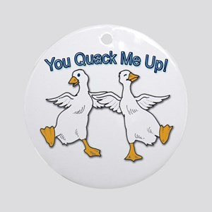 You Quack Me Up Duck Ornament (Round)
