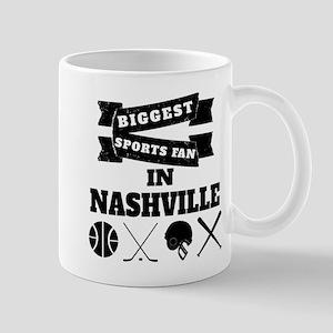 Biggest Sports Fan In Nashville Mugs
