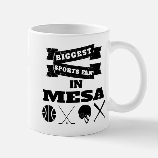 Biggest Sports Fan In Mesa Mugs