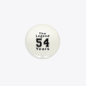 54 Legend Birthday Designs Mini Button