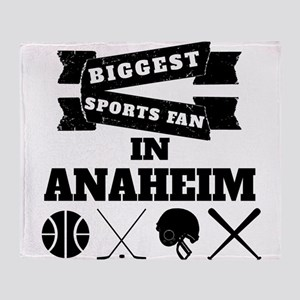 Biggest Sports Fan In Anaheim Throw Blanket