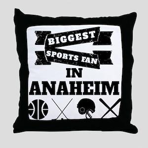 Biggest Sports Fan In Anaheim Throw Pillow
