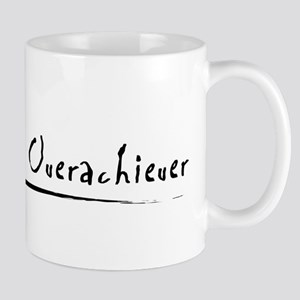 Stressed out Overachiever Mug