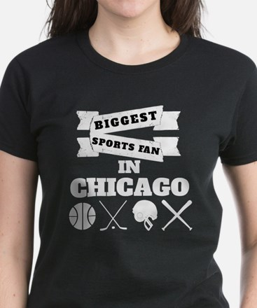 Biggest Sports Fan In Chicago T-Shirt