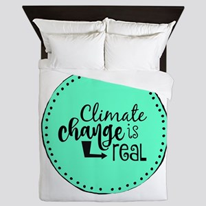 Climate Change is Real Queen Duvet