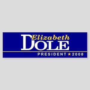 ELIZABETH DOLE PRESIDENT 2008 Bumper Sticker