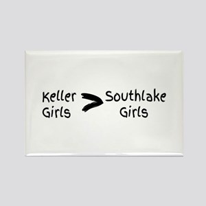 Keller Girls are better than Southlake Gir Magnets