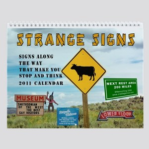 Strange Signs Along The Road 2016 Wall Calendar