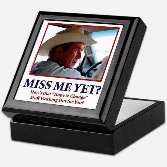 George W Bush - Miss Me Yet? Keepsake Box