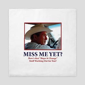 George W Bush - Miss Me Yet? Queen Duvet