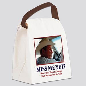 George W Bush - Miss Me Yet? Canvas Lunch Bag