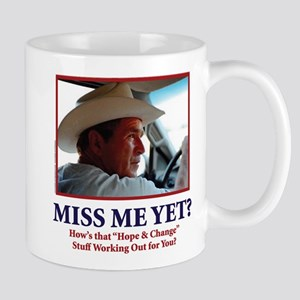 George W Bush - Miss Me Yet? Mug