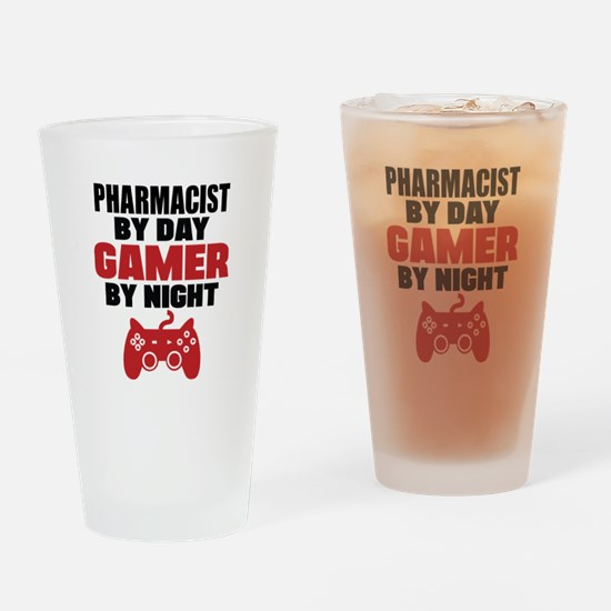 PHARMACIST BY DAY GAMER BY NIGHT Drinking Glass