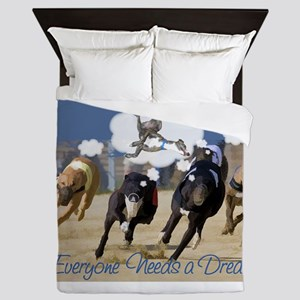 Everyone Needs a Dream Queen Duvet