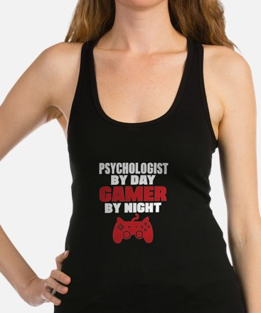 PSYCHOLOGIST BY DAY GAMER BY NIGHT Racerback Tank