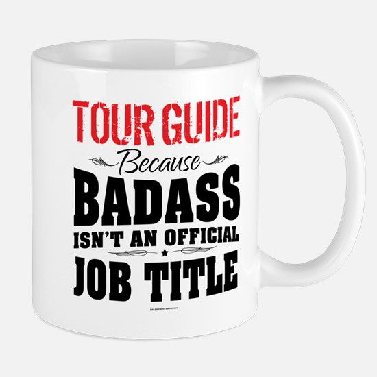 Badass Tour Guide Mugs