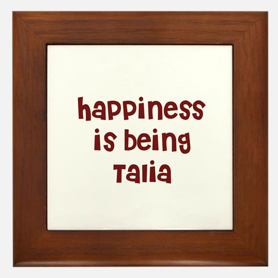 happiness is being Talia Framed Tile