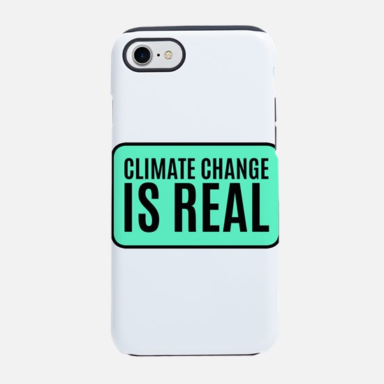 Climate Change is Real iPhone 8/7 Tough Case
