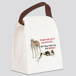 Greyhounds Make Life Whole Canvas Lunch Bag