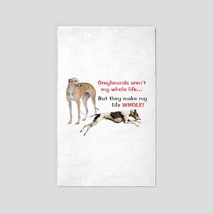 Greyhounds Make Life Whole Area Rug