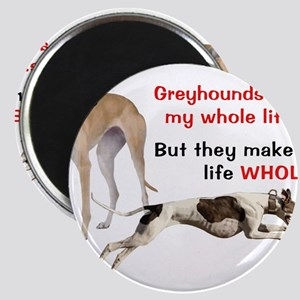 Greyhounds Make Life Whole Magnets
