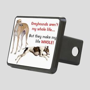 Greyhounds Make Life Whole Rectangular Hitch Cover