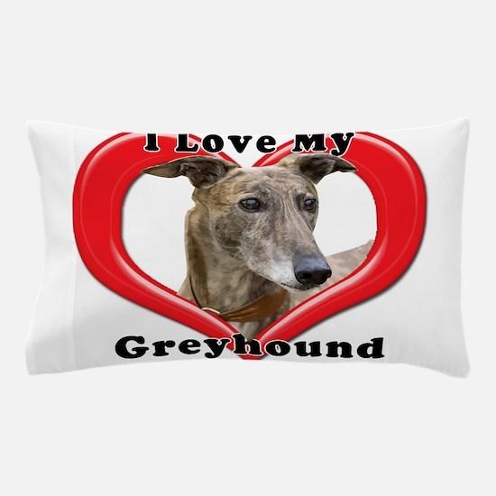 I love my Greyhound logo Pillow Case