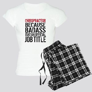Chiropractor Badass Women's Light Pajamas