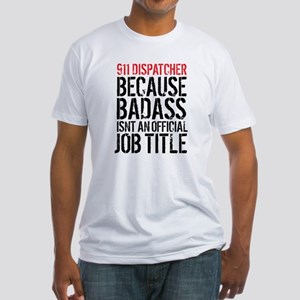 Badass 911 Dispatcher T-Shirt