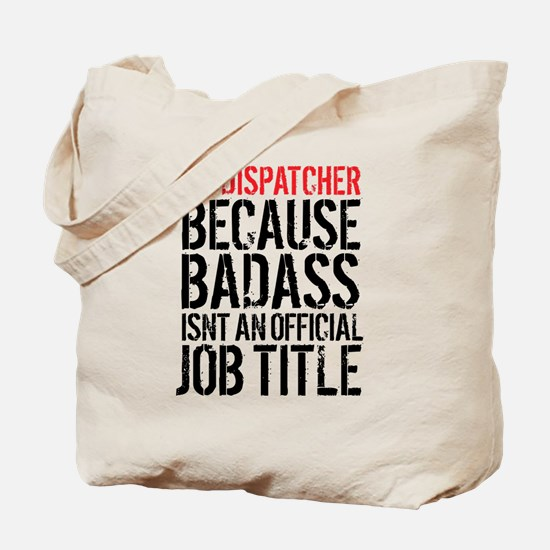 Badass 911 Dispatcher Tote Bag