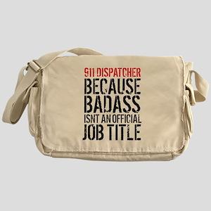 Badass 911 Dispatcher Messenger Bag