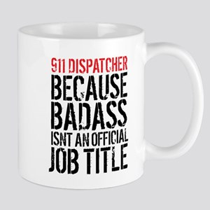 Badass 911 Dispatcher Mugs