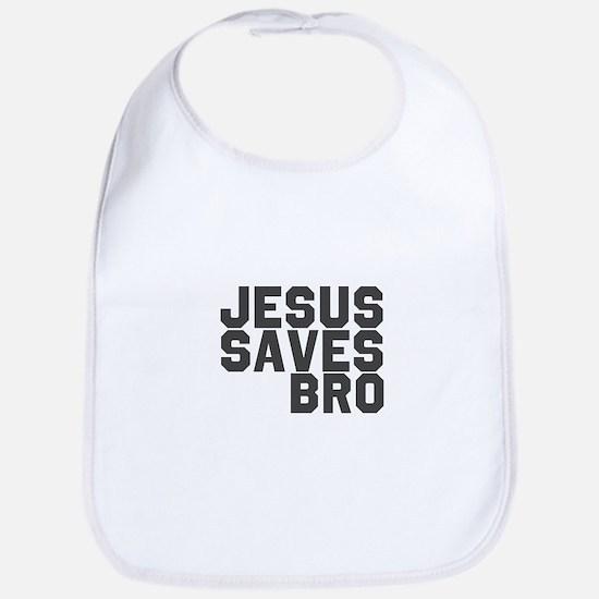 Jesus Saves Bro Bib