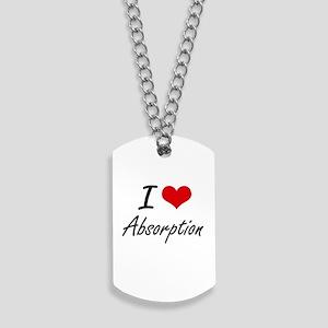 I Love Absorption Artistic Design Dog Tags