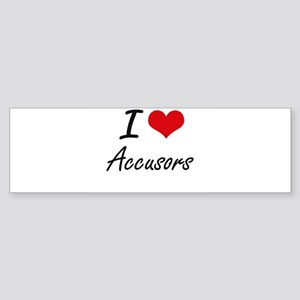 I Love Accusors Artistic Design Bumper Sticker