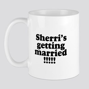 Sherri Married Mug