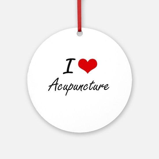 I Love Acupuncture Artistic Design Round Ornament