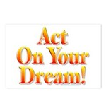 Act on your dream Postcards (Package of 8)