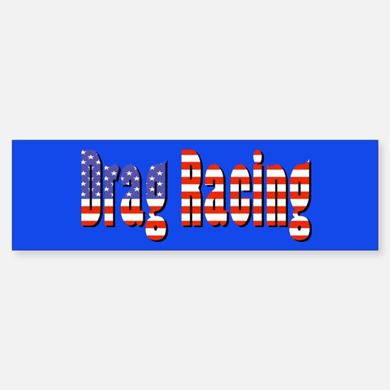 Patriotic Drag Racing Bumper Bumper Bumper Sticker