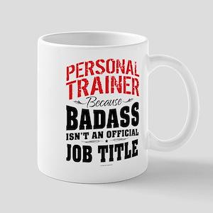 Badass Personal Trainer Mugs