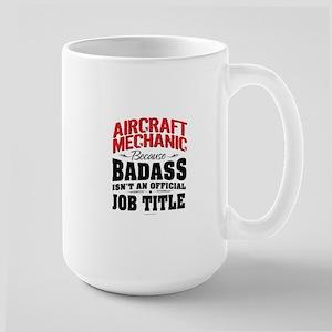 Aircraft Mechanic Badass Mugs