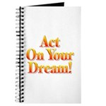 Act on your dream Journal