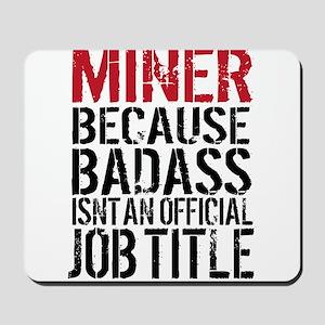 Badass Miner Mousepad
