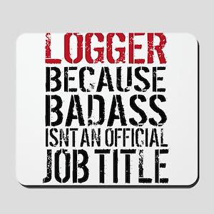 Logger Badass Mousepad