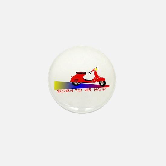 Born To Be Mild Mini Button