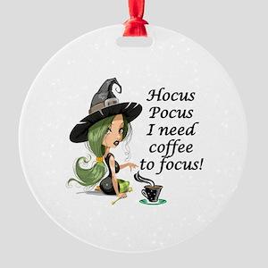 HALLOWEEN WITCH - HOCUS POCUS I NEE Round Ornament