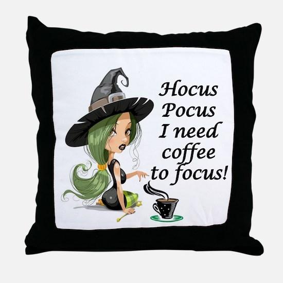 HALLOWEEN WITCH - HOCUS POCUS I NEED  Throw Pillow