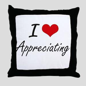 I Love Appreciating Artistic Design Throw Pillow