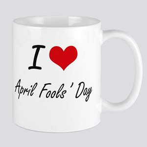 I Love April Fools' Day Artistic Design Mugs